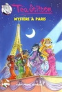 Couverture du livre Tea Stilton volume 4 Mystere a Paris - Stilton, Téa - 9782226183378
