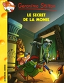 Couverture du livre Geronimo Stilton 44 Le secret de la momie - STILTON GERONIMO - 9782226189677