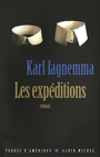 Book cover: Expéditions (Les) - Iagnemma Karl - 9782226190871