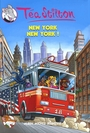 Couverture du livre Téa Stilton 6 New York, New York ! - Stilton Téa - 9782226191878
