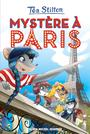 Book cover: Mystère à Paris - Tome 4 - Stilton Téa - 9782226285669
