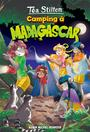 Book cover: 022-CAMPING A MADAGASCAR - Stilton Téa - 9782226426505