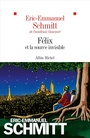 Book cover: Félix et la source invisible - SCHMITT ERIC-EMMANUEL - 9782226440013