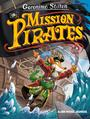 Couverture du livre MISSION PIRATES T11 - STILTON GERONIMO - 9782226452221