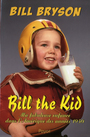 Couverture du livre Bill the Kid - BRYSON BILL - 9782228904155