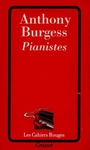 Couverture du livre Pianistes - BURGESS ANTHONY - 9782246398226