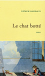 Couverture du livre Le chat botte - RAMBAUD PATRICK - 9782246671510