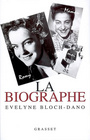 Couverture du livre La biographe - BLOCH-DANO EVELYNE - 9782246700418