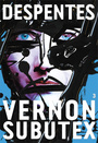 Book cover: Vernon Subutex 3 - DESPENTES VIRGINIE - 9782246861263