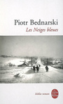 Book cover: Les neiges bleues - BEDNARSKI PIOTR - 9782253083870