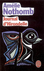 Book cover: Journal d'hirondelle - NOTHOMB AMELIE - 9782253121077