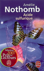 Book cover: Acide sulfurique - NOTHOMB AMELIE - 9782253121183
