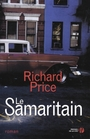 Couverture du livre Le samaritain - PRICE RICHARD - 9782258118935