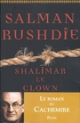 Book cover: Shalimar le clown - RUSHDIE SALMAN - 9782259193436