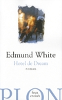 Couverture du livre Hotel de dream - WHITE EDMUND - 9782259206525