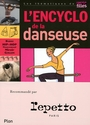 Book cover: L'encyclo de la danseuse - Colozzi Claudine - 9782259209878
