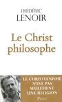 Book cover: Christ Philosophe -Le - Lenoir Frédéric - 9782259215497