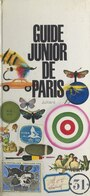 Couverture du livre Guide junior de Paris - Cardinal Christiane - 9782260051329