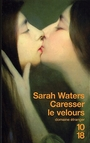 Couverture du livre Caresser le velours - WATERS SARAH - 9782264036094