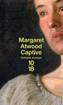 Book cover: Captive - ATWOOD MARGARET - 9782264036483