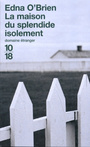Couverture du livre Maison du splendide isolement (La) - O'BRIEN EDNA - 9782264039286