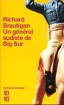 Couverture du livre Un general sudiste de big sur - BRAUTIGAN RICHARD - 9782264040565