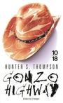 Couverture du livre Gonzo highway - THOMPSON HUNTER S. - 9782264044778