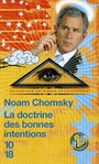 Book cover: La doctrine des bonnes intentions - CHOMSKY NOAM - 9782264045096