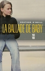 Book cover: Ballade de baby (La) - O'NEILL HEATHER - 9782264045140