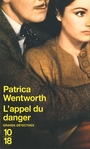Book cover: Appel du danger (L') - WENTWORTH PATRICIA - 9782264045843