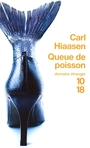 Couverture du livre Queue de poisson - HIASSEN CARL - 9782264045874