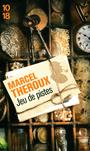 Book cover: Jeu de pistes - Theroux Marcel - 9782264054562
