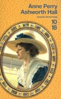 Couverture du livre Ashworth Hall -Pitt 17 [num] - PERRY ANNE - 9782264057549