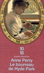 Couverture du livre Bourreau De Hyde Park -Pitt 14 [num] - PERRY ANNE - 9782264057587