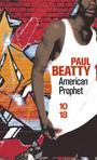 Couverture du livre American prophet - Beatty Paul - 9782264062727