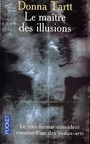 Book cover: Le maitre des illusions - TARTT DONNA - 9782266125338