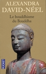 Book cover: Le bouddhisme du bouddha - DAVID-NEEL ALEXANDRA - 9782266142564