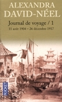 Book cover: Journal de voyage tome 1(11 aout 1904-26 decembre 1917) - DAVID-NEEL ALEXANDRA - 9782266145626