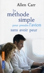 Couverture du livre Methode Simple.. Prendre Avion..  [num] - CARR ALLEN - 9782266229647