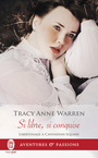 Couverture du livre Libertinage à Cavendish Square (Tome 2) - Si libre, si conquise - Warren Tracy Anne - 9782290136171