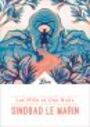 Book cover: Les Mille et Une Nuits- Sindbad le marin - ANONYME - 9782290173534