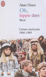 Couverture du livre Oh, hippie days ! - DISTER ALAIN - 9782290347225