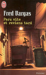 Book cover: Pars vite et reviens tard - VARGAS FRED - 9782290349311