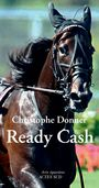 Couverture du livre Ready Cash - DONNER CHRISTOPHE - 9782330030872