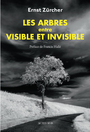 Book cover: Arbres, entre visible et invisible (Les) - Zurcher Ernst - 9782330065942