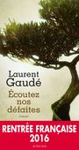 Book cover: Ecoutez nos défaites - Gaudé Laurent - 9782330066499