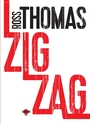 Book cover: Zigzag - THOMAS ROSS - 9782355845215