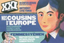 Book cover: Revue XXI 18 Nos cousins d'Europe - 9782356380470