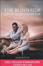 Couverture du livre The blind side : l'éveil d'un champion - Lewis Michael - 9782357260696