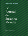Book cover: Journal de Susanna Moodie (Le) - ATWOOD MARGARET - 9782362290091